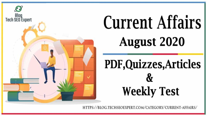 Top Current Affairs August 2020: Monthly Current Affair Free Download PDF