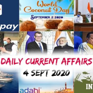 Daily Current Affairs: 4th Sep 2020    Today top 15 MCQ with Detailed Explanation