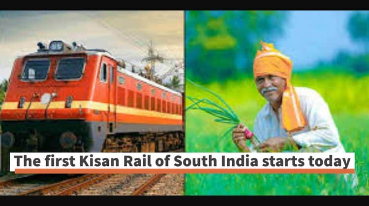 south india first kisan rail | Today Agriculture Current Affairs