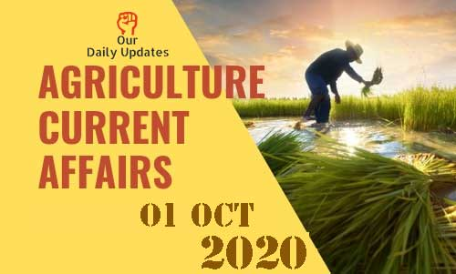 Today Top 03, 01 Oct Agriculture Current Affairs
