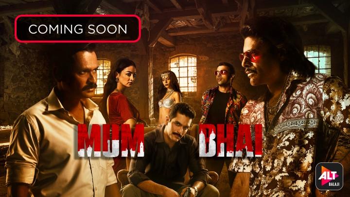 Mum Bhai Upcoming Web Series