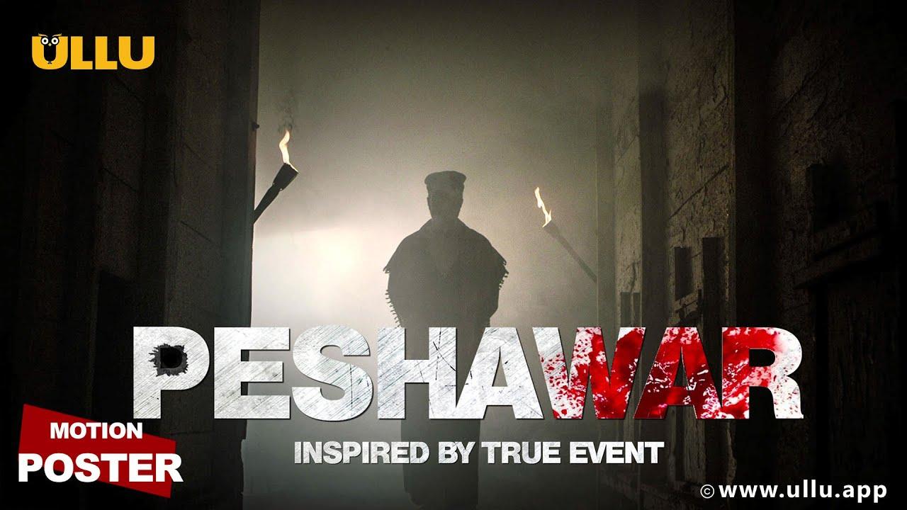 Peshawar web series
