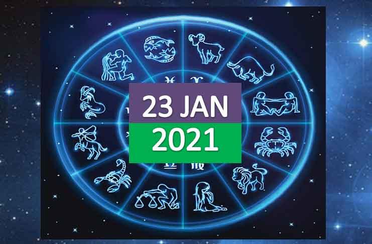 Horoscope Today Saturday 23rd January 2021