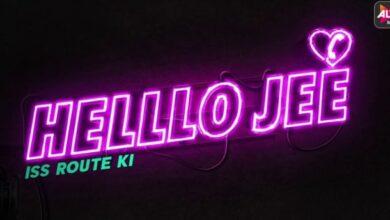 Alt Balaji Hello Jee Web Series
