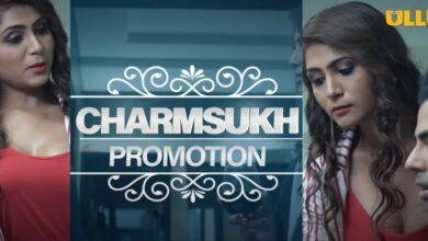 Charmsukh Promotion Web Series ULLU All Episodes Online