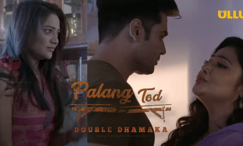 Palang Tod Double Dhamaka All Episodes