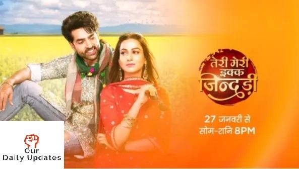 Teri Meri Ek Jindri Zee TV Serial Star Cast, Story, Timings, Actors Real Name And Review
