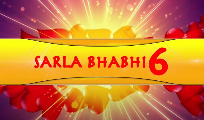 Sarla Bhabi Season 6 All Episodes On NueFliks | Rajsi Verma