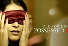 Possessed Love ULLU Web Series All Seasons, Episodes & Cast Details