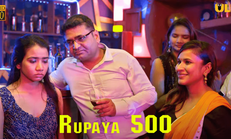 Rupaya 500 Part 2 Ullu Web Series