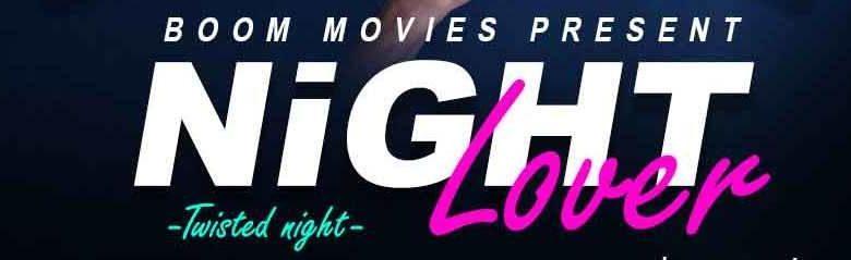 Night Lover Boom Movies Web Series