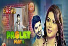 Paglet Part 2 Web Series