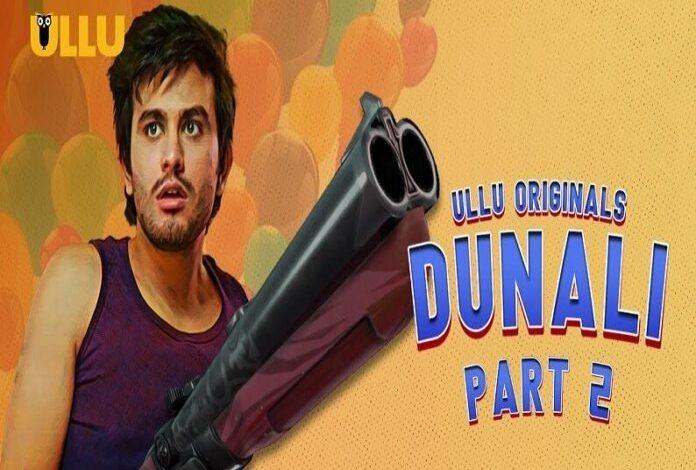 Dunali Part 2 Web Series