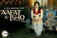 Aafat e Ishq (Zee5) Movie Cast and Crew, Release Date, Actor